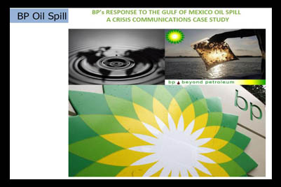 public relations case study bp oil spill British petroleum (bp) came face to face with a crisis on 20 april 2010 when an explosion in the deepwater horizon oil drilling rig caused a huge oil spillage in the gulf of mexico the present case study aims to describe bp's serious communication mistakes with its stakeholders managing a serious hit to bp's reputation.